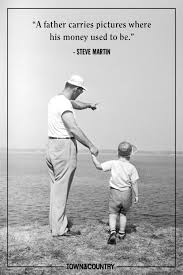 15 Best Fathers Day Quotes 2019 Happy Fathers Day Sayings For Dads