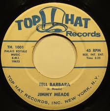 Jimmy Meade – Tell Barbara (1963, Vinyl) - Discogs