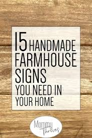 farmhouse signs handmade you need in your home text over a wood background blank sign hobby