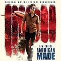 American Made [Original Motion Picture Soundtrack]