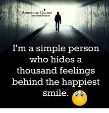 Simple Quotes Custom Awesome Quotes WWWAWESOMEQUOTES48UCOM I'm A Simple Person Who Hides A