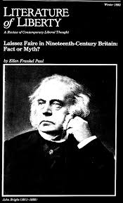 laissez faire in nineteenth century britain fact or myth this essay is pulled from literature of liberty 1980 issue