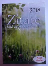 Zitate Und Lebensweisheiten Tages Kalender 2018 Tischkalender