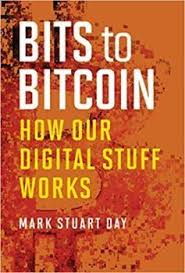 Pdf, epub, mobi download free read bitcoin billionaires online for your kindle, ipad, android, nook, pc. Bits To Bitcoin By Mark Stuart Day Pdf Free Pdf Books