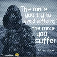 Thomas Merton Quotes Inspiration Thomas Merton Quote 48 Christian Ways To Turn Suffering Into