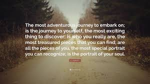 "Journey Quotes Simple C JoyBell C Quote ""The Most Adventurous Journey To Embark On Is"