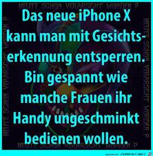 Iphone X Funny Witzige Sprüche Lustige Sprüche Und Witzig