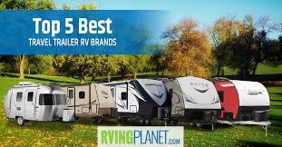 top 5 best travel trailer brands