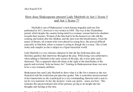 how does shakespeare present lady macbeth in act scene and act document image preview