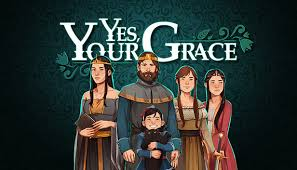 <b>Yes</b>, Your Grace on Steam