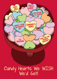 good candy hearts funny candy hearts valentine s day candy hearts we d like to get