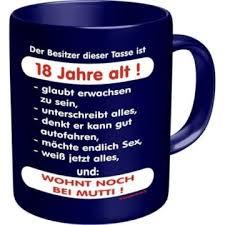 Geschenk Fun Tasse Mit Spruch Zum 18 Geburtstag Geschenk