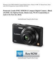Panasonic Lumix DMC-SZ8EB-K Compact Digital Camera - Black (16.0MP 12x  Optical Zoom 24mm Lens Wi by Brenda Summers - issuu