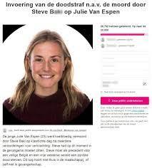 Petitie roept op om doodstraf in te voeren na moord op Julie Van Espen
