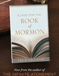 a case for the book of mormon harder by tad r callister pre order due end of march 2019 ldsboo