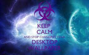 Stop Changing My Desktop Background ...
