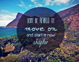 New Chapter Quotes Unique Quotes About Moving On Moving On Quotes
