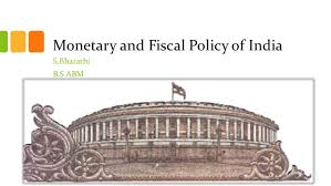 monetary and fiscal policy of  monetary and fiscal policy of s bharathib