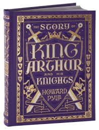 the story of king arthur and his knights barnes noble collectible editions