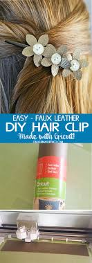 how to make a leather hair clip awesome diy projects made with cricut