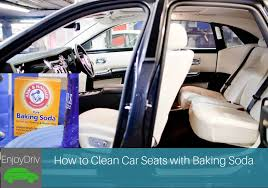enjoydriving how to clean car seats with baking soda