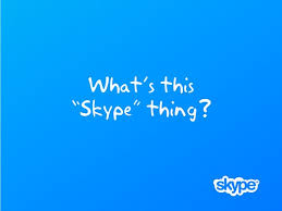What Is Skype And Instead Some Blahblah About Skype S