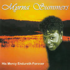 His Mercy Endureth Forever by Myrna Summers on TIDAL