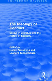 the ideology of conduct routledge revivals essays in literature  the ideology of conduct routledge revivals essays in literature and the history of sexuality
