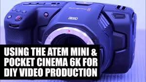 Blackmagic Design ATEM <b>Mini</b> and <b>Pocket</b> Cinema 6K: <b>Creative</b> ...