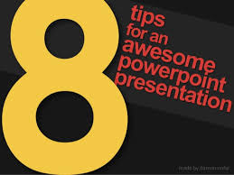 tips for an awesome powerpoint presentation