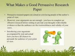 how to write papers about persuasive topics research papers 50 persuasive essay topics for argumantative style of writing