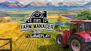 Farm Manager 2021 Gameplay (PC) - YouTube