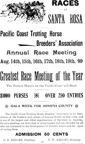 The Lost History Of The Sonoma County Fair Santa Rosa History