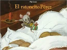 Resultado de imagen de el ratoncito pérez