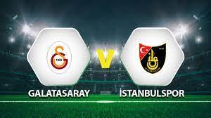 Canlı Anlatım: Galatasaray İstanbulspor maçı - Spor Haberler