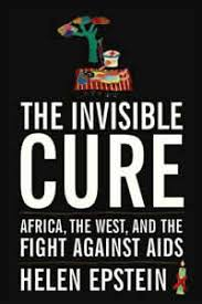 journey jesus previous essays and reviews helen epstein the invisible cure africa the west and the fight against