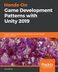 Unity Design Patterns C Download Hands On Game Development Patterns With Unity 2019