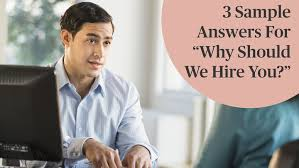 What Can You Offer Us That Someone Else Cannot Best Interview Answers Why Should We Hire You