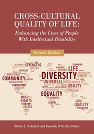 cross cultural quality of life enhancing the lives of people cross cultural quality of life enhancing the lives of people intellectual disability second edition