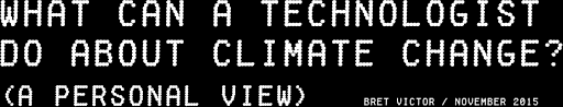 what can a technologist do about climate change a personal view