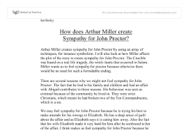 how does arthur miller create sympathy for john proctor gcse document image preview