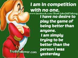I Am In Competition With No One Compare Quotes Stunning Dont Compare Quotes