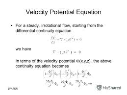 24 spater velocity potential equation for a steady irrotational flow starting from the diffeial continuity equation we have in terms of the velocity