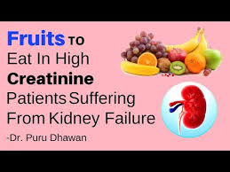 Fruits To Eat In High Creatinine Patients Suffering From