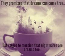 Bad Dream Quotes Best Of Bad Dreams Images On Favim