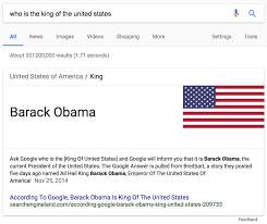 google s featured snippets are worse than fake news the outline what about a system that thinks barack obama is the current king of america first because of an answer sourced from a breitbart article and now because