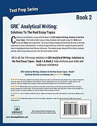 Analytical Essay Topics Gre Analytical Writing Book 2 Solutions To The Real