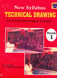 evans new syllabus technical drawing for senior secondary s book 1