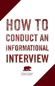 How To Conduct An Informational Interview Informational Interviewing Is An Interview With A Twist Its Your