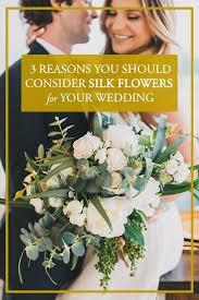 3 Reasons You Should Consider Silk Flowers for Your Wedding | Junebug  Weddings